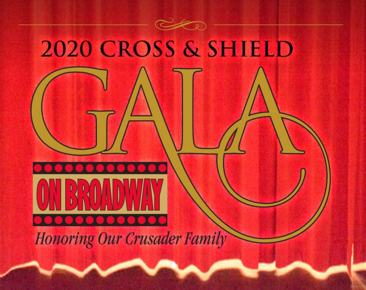2020 Cross & Shield Gala Celebrating our Crusader Family